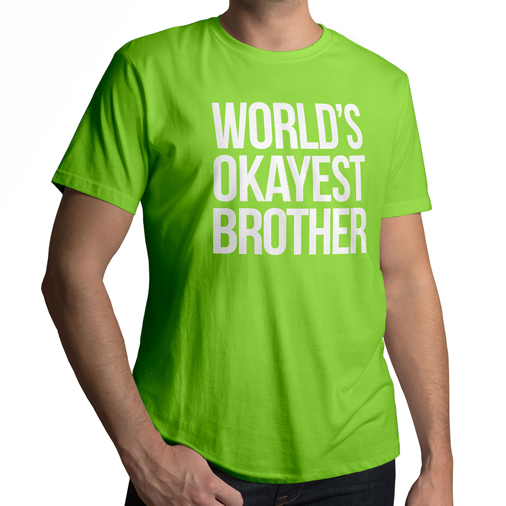 456db3feec66 World s Okayest Brother Men s   Unisex Crew Neck T-Shirt